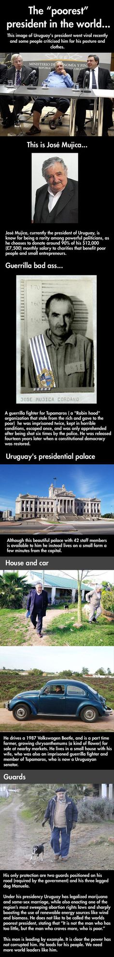 The President Of Uruguay Has My Vote! – 8 Pics  Think BO would consider this?
