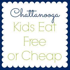 Chattanooga Kids Eat Free or Cheap Restaurant List