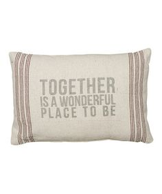 Look what I found on #zulily! 'Together' Pillow by Primitives by Kathy #zulilyfinds