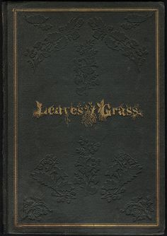 Leaves of Grass [Front cover] by Boston Public Library, via Flickr