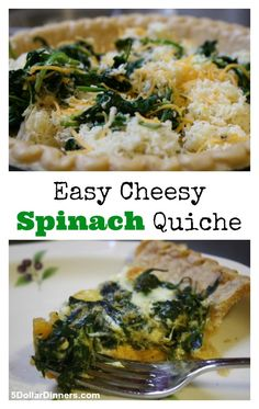 A quick and easy recipe for Cheesy Spinach Quiche   5DollarDinners.com