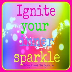 Ignite your Inner SPARKLE