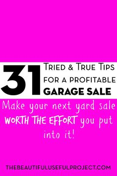 Make money at your next yard sale by working smart! 31 Tried and True Tips for a Profitable Garage Sale @beautifuluse http://thebeautifulusefulproject.com/