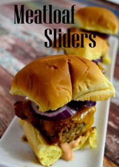 Great for any gathering or Party!!  Meatloaf Sliders!! #recipe #sliders