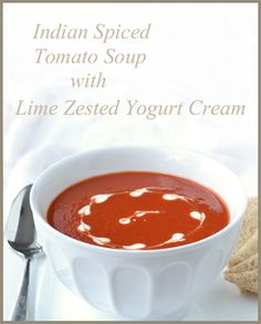 Soups, Lime Cream, Meatless Delish, Souper Soup, Tomato Soup, Hispan ...