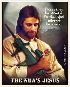 The NRA's Jesus.