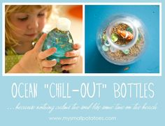 "Ocean ""Chill-Out"" Bottles: Because Nothing Calms the Soul Like Time on the Beach!  Neat for weekly chill out bottles OR a Commotion in the Ocean project OR a light table object."