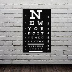 Eye Chart - New York City Poster - Typography Print - Modern Home Decor - City Map - Quote Art - Gift -11x17. $20.00, via Etsy.