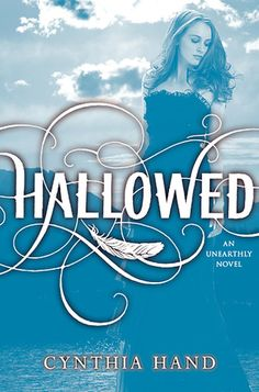 Hallowed (Unearthly #2)  by Cynthia Hand