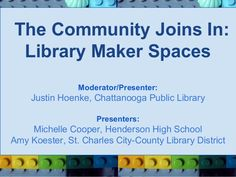 The Community Joins In: Library Makerspaces  by http://justinthelibrarian.com/2013/10/16/the-community-joins-in-library-makerspaces/
