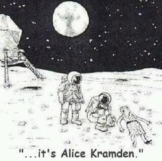 moonalic, honeymoon, funni stuff, laugh, alic kramden, humor, moon alic, bang, thing