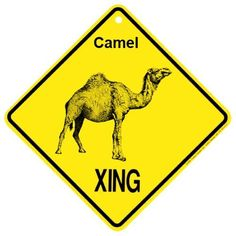 "Camel Xing caution Crossing Sign wildlife Gift by KC Creations. $5.24. Weather Resistant Plastic. 10.5"" x 10.5"" or 15"" Across when Hanging. Place Inside or Outside. High Quality Silkscreened Graphics. Made in USA. ""Popular novelty sign made of durable sun and weather resistant polyethylene plastic.    Size: 15"""" wide"""