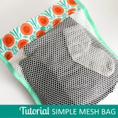 Simple Mesh Bag Tutorial... Step by step directions how to sew a mesh bag with a simple fold-over closure, no zipper. ~ The Inspired Wren