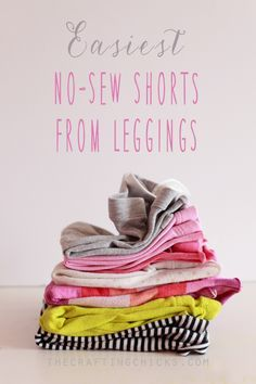 The easiest No Sew shorts... from leggings!