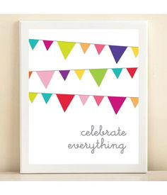 Colorful Celebrate Everything print poster by AmandaCatherineDes, $15.00