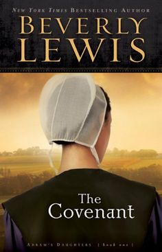 Covenant, The (Abram's Daughters) by Beverly Lewis. $11.24. Series - Abram's Daughters (Book 1). Publisher: Bethany House Publishers; Reprint edition (September 1, 2012). Author: Beverly Lewis. Publication: September 1, 2012