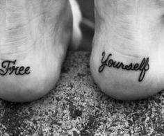 "I would like to change this to ""Treat"" ""Yourself"" Oh, and side note from someone with a foot tattoo, this will fade far quicker that you can ever imagine."
