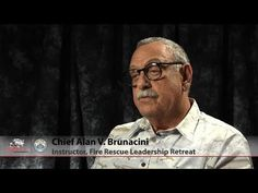 Chief Brunacini on Leadership Retreat