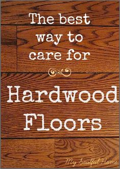 Caring for hardwood