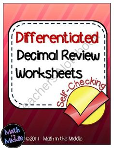 Decimal Review Self Checking Worksheets - Differentiated from Math in the Middle on TeachersNotebook.com -  (7 pages)  - Differentiate your assignments on decimal operations with these fun self-checking worksheets!