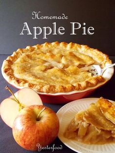 Homemade apple pie, I have THE BEST recipe in the world!