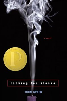 Looking For Alaska by John Green. Favorite book of all time.