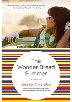The Wonder Bread Summer by Jessica Anya Blau