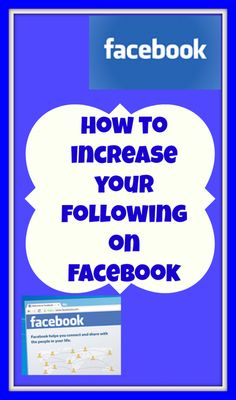 How to Increase Your #Facebook Following  #socialmedia