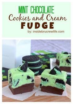 Mint Chocolate Cookies and Cream Fudge  - chocolate fudge topped with a mint Oreo cookie fudge  www.insidebrucrewlife.com
