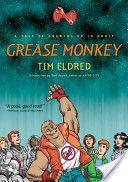 Grease Monkey / PN6727.E44 G74 2006