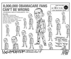Toon: 8 million Obamacare Fans can't be wrong….. - Democratic Underground