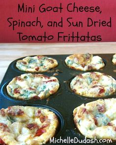 Baked Mini Frittatas with Goat Cheese, Spinach & Sundried Tomatoes