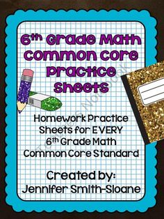 6th Grade Common Core Math Homework Sheets Bundle from 4mulaFun on TeachersNotebook.com (110 pages)  - 6th Grade Practice Sheets for Math- Aligned to Common Core- I Can Statements and Standard list on each sheet!