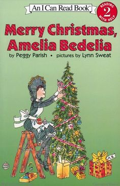 Merry Christmas, Amelia Bedelia  By Peggy Parish  Illustrated by Lynn Sweat