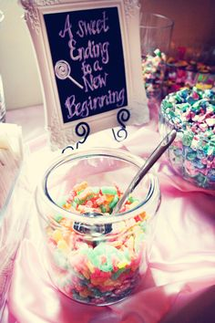 "I like this sign:  ""A sweet ending to a new beginning"" - Candy Bar at the Reception!!! Different colors, maybe. and possible party favor instead of cluttering the table."