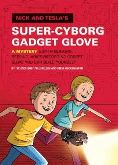 J FIC PFL. In order to figure out why robotic versions of history's greatest scientists and inventors keep going haywire, siblings Nick and Tesla create a gadget glove.