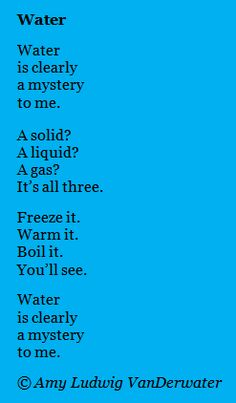 The Poem Farm: Water - Writing about Mysteries - This circular science poem is from The Poem Farm, Amy Ludwig VanDerwater's ad-free, searchable blog full of hundreds of poems, poem mini lessons, and poetry ideas for home and classroom - www.poemfarm.amylv.com