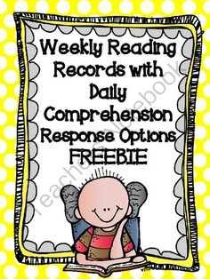 """FREE Weekly Reading Records with Daily Response Options (CCSS) (20 pages) - Six weeks of Weekly Reading Records with Daily Response Options. It includes one week of Weekly Reading Records from each Weekly Reading Record Pack! ....Follow for Free """"too-neat-not-to-keep"""" teaching tools & other fun stuff :)"""
