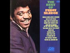 PERCY SLEDGE - MY SPECIAL PRAYER - 1967 (ORIGINAL RECORDING) Mr. Percy Sledge.