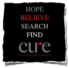 We believe that childhood cancer will be cured in our lifetime! Repin this if you do too!