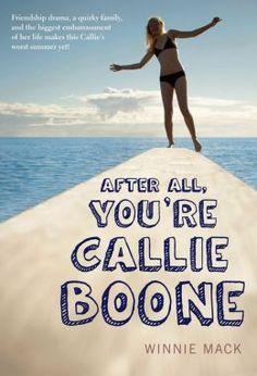 Winnie Mack: After All, You're Callie Boone