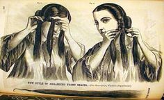 """Sept 1862, how to add false piece to side hair braids instructions:     """"The front hair instead of being separated, as is usually the case, is taken as one strand. The braid is taken in the centre, as in Fig. 1, and plaited in a three plait. When it is plaited, turn the plait toward the back and comb the upper part of the hair over it. This will give the appearance of a roll and braid. If the roll is not becoming, turn the plait to the front and have it alone. The small lock at the end of the... roll, 1860s hair, period hairstyl, 1840s1860s dress, plait, civil war, braids, 1860s imag, front hair"""
