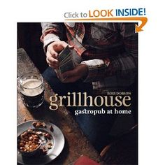 Grillhouse: Gastropub at Home: Ross Dobson, Murdoch Books Australia: 9780762773787: Amazon.com: Books