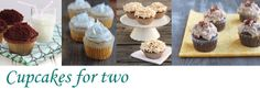 Cupcakes for Two - Recipes scaled down for two people