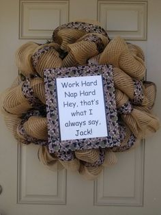 Duck Dynasty Wreath with Si Robertson quote