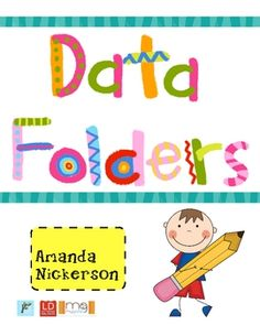 TpT - Data Folders- have students make educational goals and track them--intrinsic motivation!