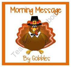 Make Daily Oral Language Fun and Easy for You!! Enter for your chance to win.  November Morning Message - aligned to Common Core Lang Arts (30 pages) from Smart Teaching on TeachersNotebook.com (Ends on on 11-3-2014)  Invite Gobbles to hide in your classroom and write letters to your students each day.  They will love looking for him, and correcting his notes.