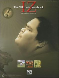 IZ -- The Ukulele Songbook: Ukulele TAB