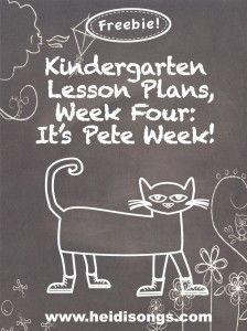 Kindergarten Lesson Plans, Week 4:  It's Pete Week! Great Website with lots of Freebies!