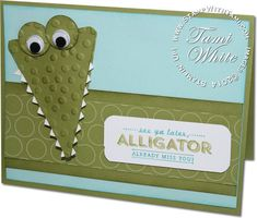 "Stinkin Cute See Ya Later Alligator Card featuring Stampin Up Sale-a-Bration ""See Ya Later"" stamp set and SAB Decorative Dots impressions folder. check out details, measurements and video on the blog."